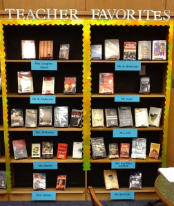 Our school's current media center book display of Teacher Favorites.